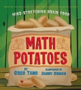 Math Potatoes: Mind-Stretching Brain Food (Hardcover)