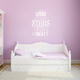 I Loved The Stars Too Fondly Wall Decal (24-inch wide x 36-inch tall)