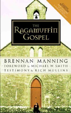 The Ragamuffin Gospel (Paperback)