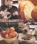 Back to the Table: The Reunion of Food and Family (Hardcover)