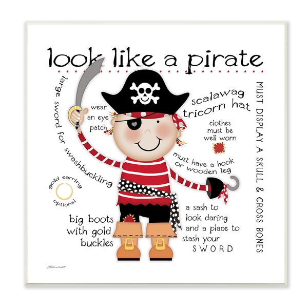 'Look Like a Pirate' Unframed Wall Plaque Art
