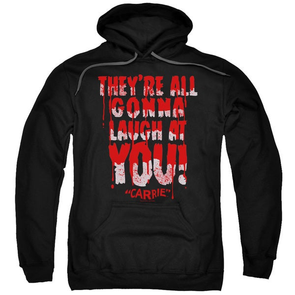 Carrie/Laugh At You Adult Pull-Over Hoodie in Black