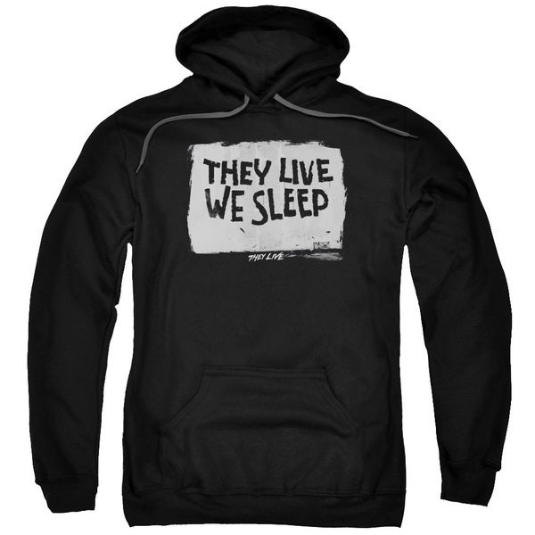 They Live/We Sleep Adult Pull-Over Hoodie in Black