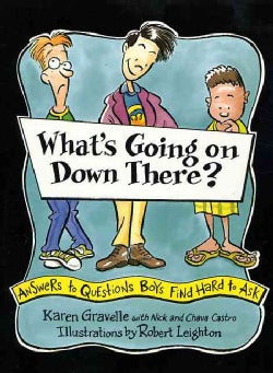 What's Going on Down There: Answers to Questions Boys Find Hard to Ask (Paperback)