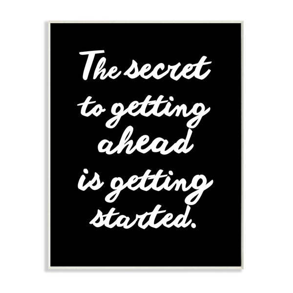 'The Secret to Getting Ahead' Black and White Stretched Canvas Wall Art