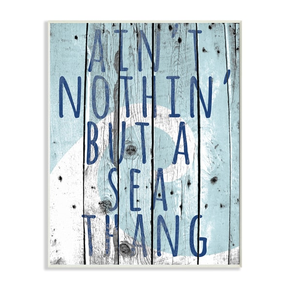 Ain't Nothing But a Sea Thang' Stretched Canvas Wall Art