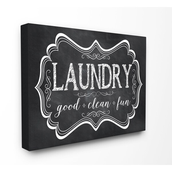 Laundry Good Clean Fun Chalk Look Stretched Canvas Wall Art