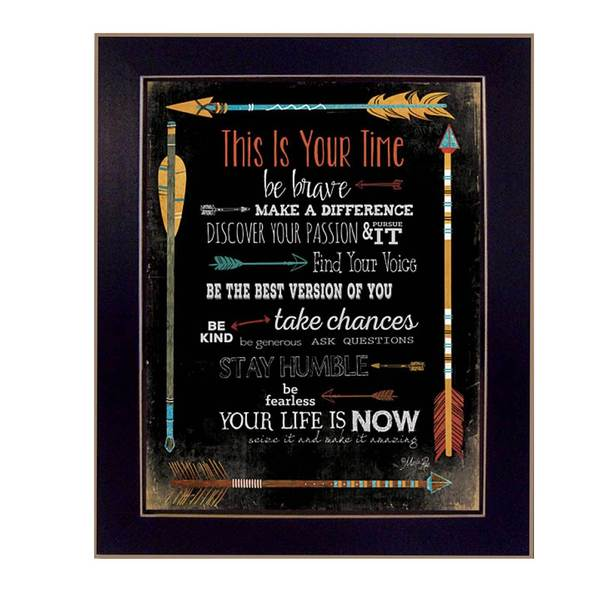 This is Your Time Framed Art
