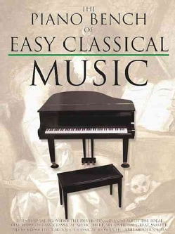The Piano Bench of Easy Classical Music (Paperback)