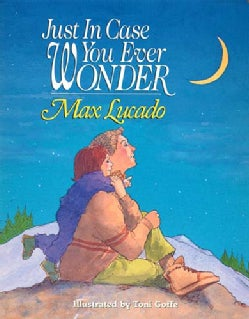 Just in Case You Ever Wonder (Board book)