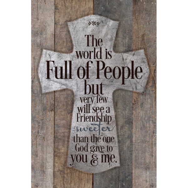 """The World Is Full Of People..."" New Horizons Wood Plaque"