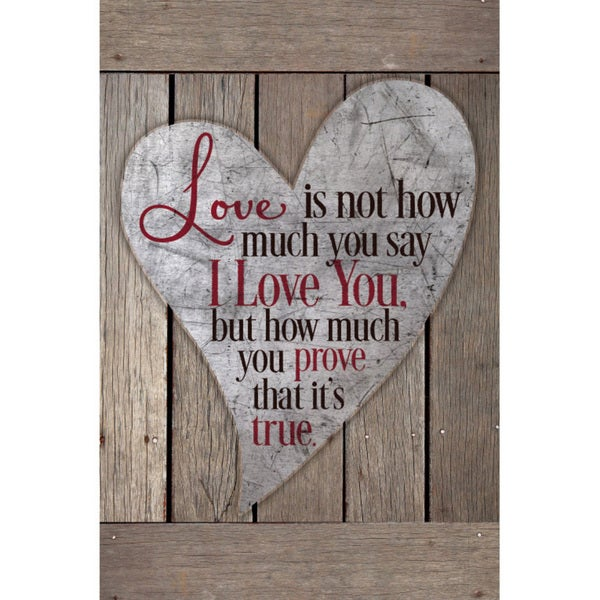 """Love Is Not How Much You Say..."" New Horizons Wood Plaque"