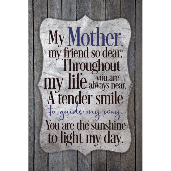 """My Mother My Friend So Dear..."" New Horizons Wood Plaque"
