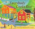 Everybody Cooks Rice (Paperback)