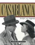 Casablanca: Script and Legend (Paperback)