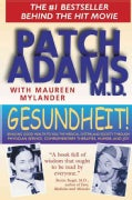 Gesundheit!: Bringing Good Health to You, the Medical System, and Society Through Physician Service, Complementar... (Paperback)