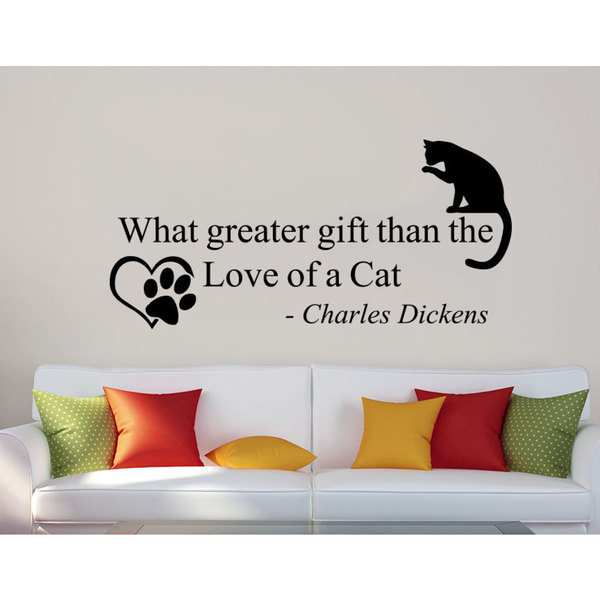 Quote Charles Dickens What Greater Gift Than The Love Of A Cat Phrase Wall Art Sticker Decal