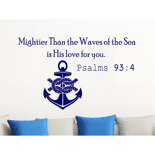 Quote Psalms 93:4 Mightier Than the Waves of the Sea Anchor Wall Art Sticker Decal Blue