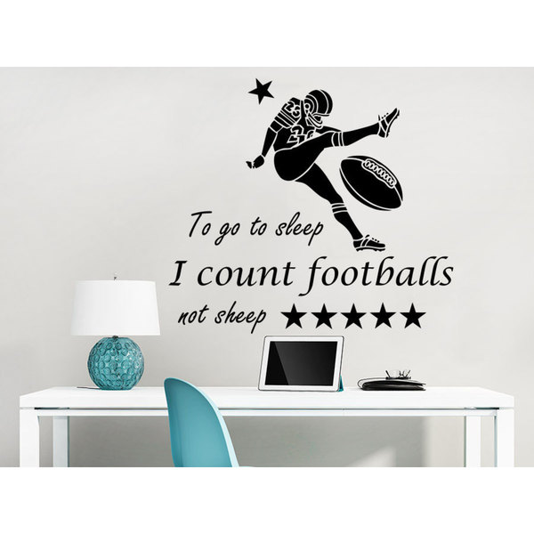 Quotes To go to sleep I count footballs not sheep Wall Art Sticker Decal