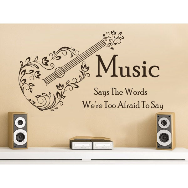 Quote Music Says The Words We're Too Afraid Wall Art Sticker Decal Brown
