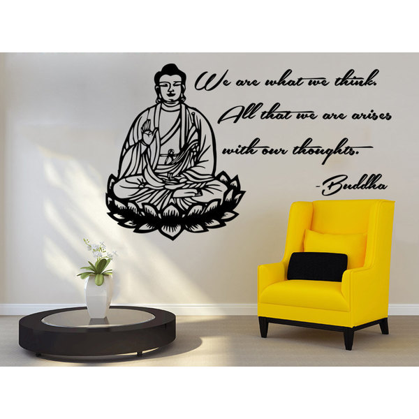 Quotes Buddha We are what we think All that we are arises with our thoughts Wall Art Sticker Decal