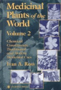 Medicinal Plants of the World: Chemical Constituents, Traditional and Modern Medicinal Uses (Hardcover)