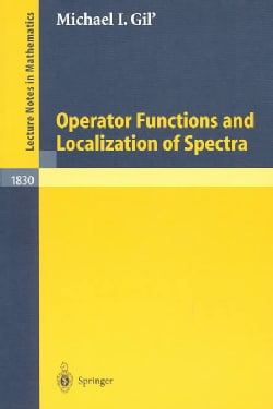 Operator Functions and Localization of Spectra (Paperback)
