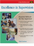 Excellence in Supervision: Essential Skills for the New Supervisor (Paperback)