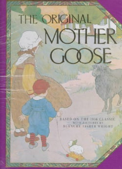 The Original Mother Goose (Hardcover)