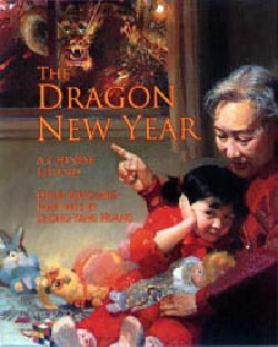 The Dragon New Year: A Chinese Legend (Hardcover)