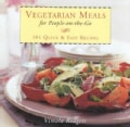 Vegetarian Meals on the Go: 101 Quick and Easy-Recipes (Hardcover)