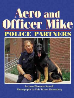 Aero and Officer Mike: Police Partners (Hardcover)