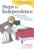 Steps to Independence: Teaching Everyday Skills to Children With Special Needs (Paperback)