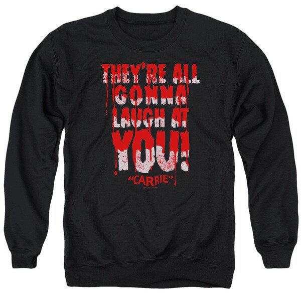 Carrie/Laugh At You Adult Crew Sweat in Black