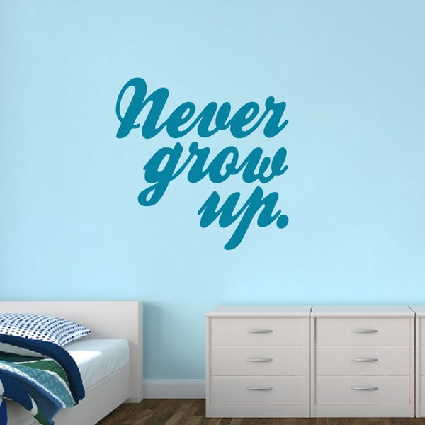 Never Grow Up Vinyl Wall Decals 19167540
