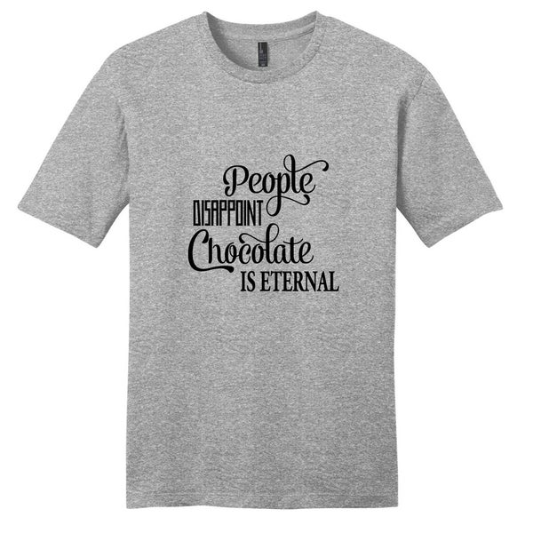 'People Disappoint Chocolate is Eternal' Unisex T-shirt