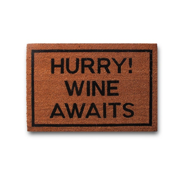 Hurry, Wine Awaits!