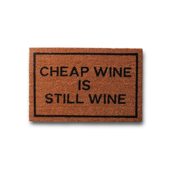 Cheap Wine is Still Wine