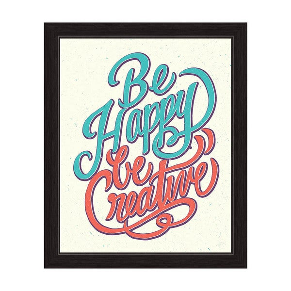 'Be Happy Be Creative' Framed Graphic Wall Art