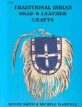 Traditional Indian Bead and Leather Crafts (Paperback)