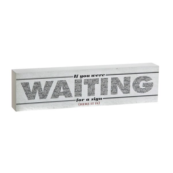 Waiting on a Sign Wooden Decorative Block