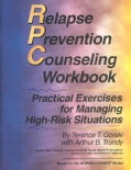 Relapse Prevention Counseling Workbook: Managing High-Risk Situations (Paperback)