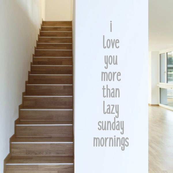 Sweetums 'I Love You More Than Sunday Mornings' Wall Decal