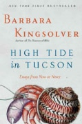 High Tide in Tucson: Essays from Now or Never (Paperback)