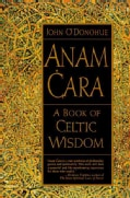 Anam Cara: A Book of Celtic Wisdom (Paperback)