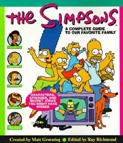 The Simpsons: A Complete Guide to Our Favorite Family (Paperback)