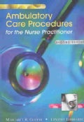 Ambulatory Care Procedures for the Nurse Practitioner (Paperback)