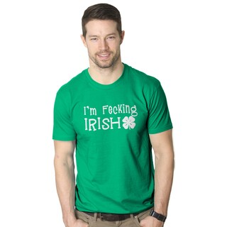 Men's I'm Fecking Irish Funny St. Patrick's Day Green T-shirt