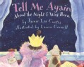 Tell Me Again About the Night I Was Born (Paperback)