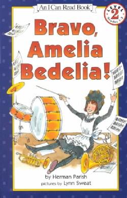Bravo, Amelia Bedelia (Paperback)